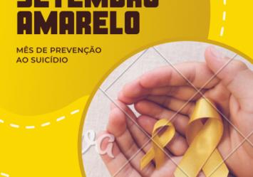 Setembro Amarelo Mês de Prevenção ao Suicídio
